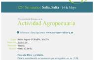 Nuevo seminario UART sobre Prevención de Riesgos Agropecuarios en Salta